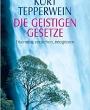 Hans Hubert Kueppers Ganzheitiche Begleitung Die geistigen Gesetze